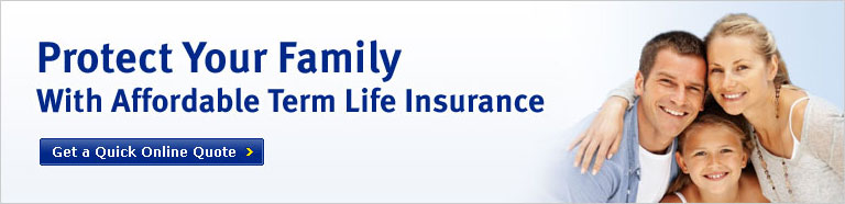 Protect Your Family With Affordable Term Life Insurance.